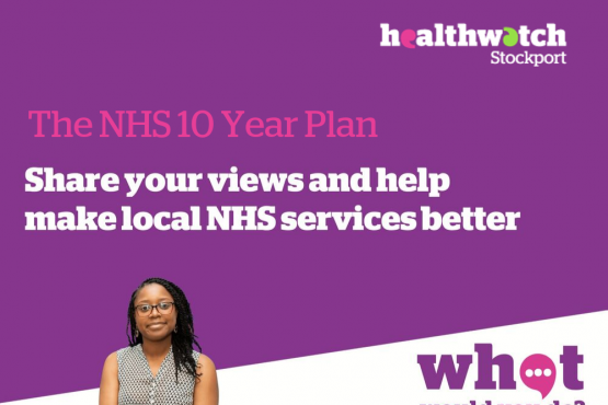 What would you do? Share your views and help make the NHS Better, NHS 10 Year Plan